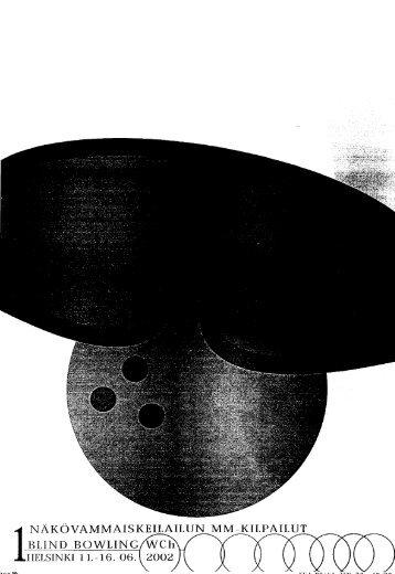 NÄKÖVAMMAISKEILAILUN MM-KILPAILUT BLIND BOWLING weh