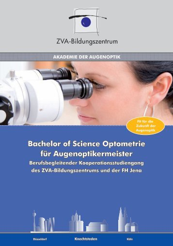 Bachelor of Science optometrie für Augenoptikermeister
