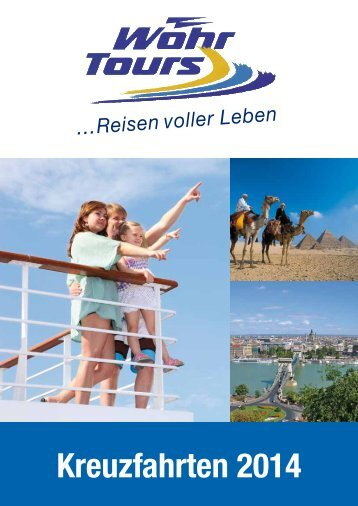 Download Sonderkatalog Kreuzfahrten 2014 (PDF, 5,7 ... - Wöhr Tours