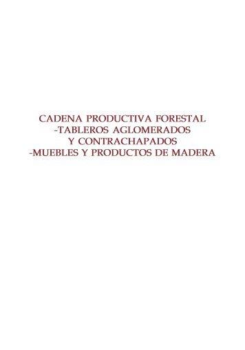 cadena productiva forestal -tableros aglomerados y ... - Agronet