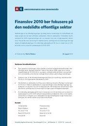 Finanslov 2010 bør fokusere på den nedslidte offentlige sektor