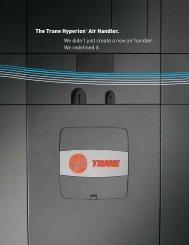 The Trane Hyperion™ Air Handler.