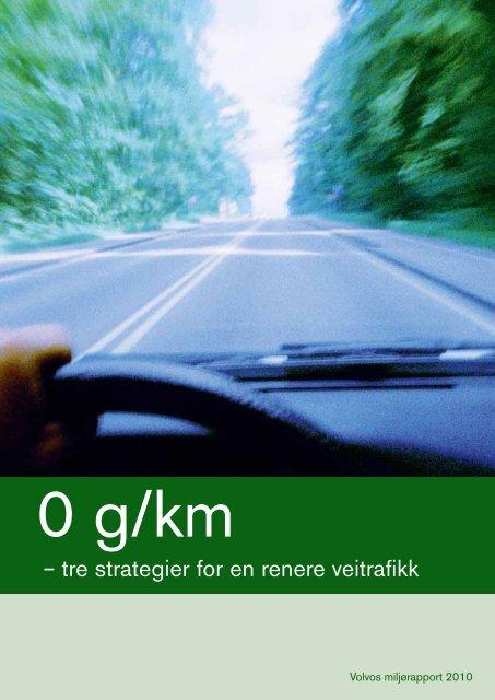 – tre strategier for en renere veitrafikk - Volvo