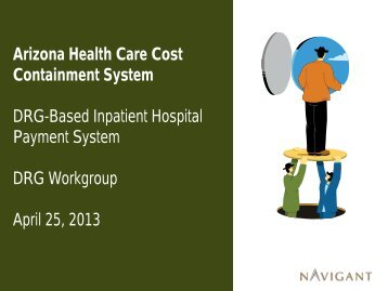 Presentation for April 25, 2013 Workgroup Meeting - AHCCCS