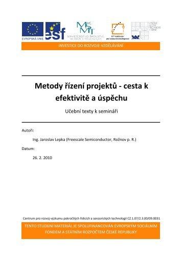 Metody řízení projektů - Centrum pro rozvoj výzkumu pokročilých ...