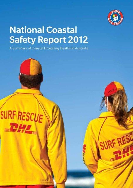 National Coastal Safety Report 2012 - Surf Life Saving Australia