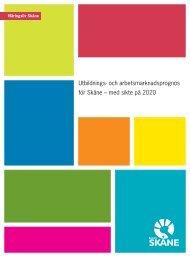Utbildnings och arbetsmarknadsprognos skåne med sikte på 2020