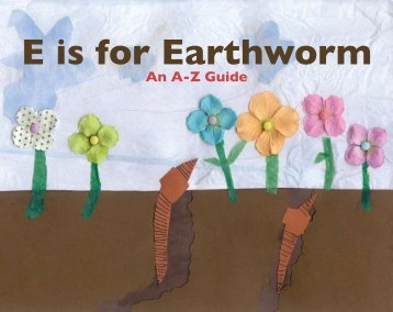 E is for Earthworm - Expeditionary Learning