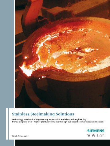 Stainless Steelmaking Solutions - Industry - Siemens