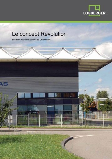 Bâtiment industriel Révolution (PDF 1 MB) - Losberger