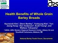 Health benefits of whole grain barley breads Dr. Hyunsook Kim, ARS ...