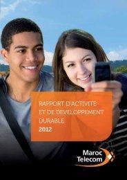 Rapport d'Activité et de Développement Durable ... - Maroc Telecom
