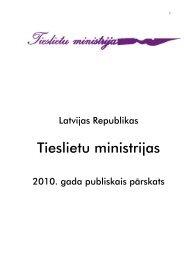 Tieslietu ministrijas 2010. gada publiskais pārskats (pdf.)