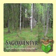 SAGOävENtyR - Kil