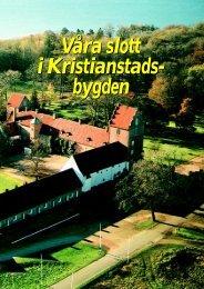 VÃ¥ra slott i Kristianstads