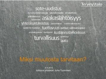 Johtava ylilääkäri Juha Tuominen, Terveystalo - Kuopio Innovation Oy