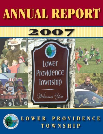 Township Annual Report - 2007 - Lower Providence Township