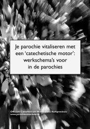 Je parochie vitaliseren met een 'catechetische ... - Bisdom Haarlem