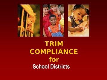 TRIM COMPLIANCE