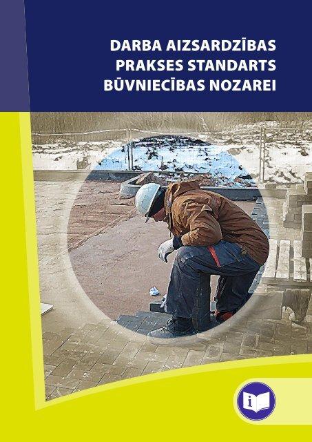 Darba aizsardzības prakses standarts būvniecībai - Eiropas darba ...