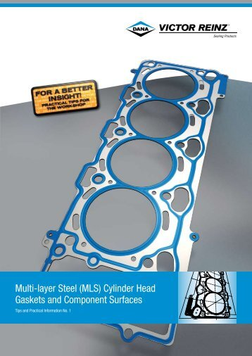 (MLS) Cylinder Head Gaskets and - REINZ Dichtungs GmbH