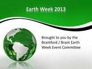 Earth Week 2013 - City of Brantford