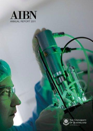 AIBN Annual Report 2011 - Australian Institute for Bioengineering ...