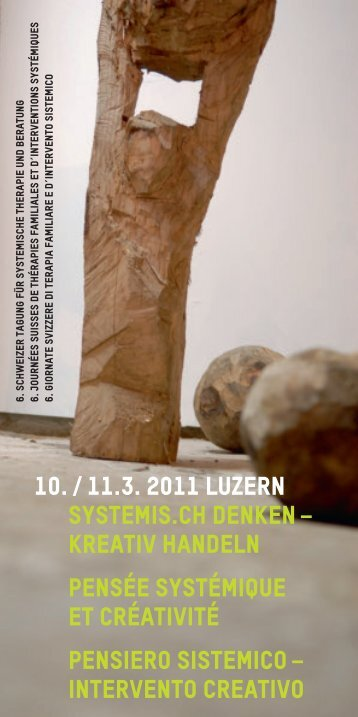 10. / 11.3. 2011 Luzern systemis.ch denken – kreativ ... - just-medical!