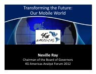 Transforming the Future: Our Mobile World - 4G Americas