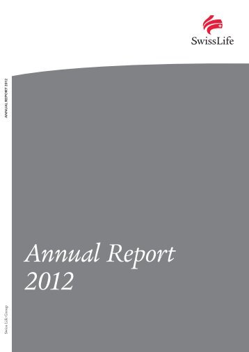 Annual Report 2012 - complete - Swiss Life - Online Report