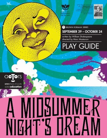 A Midsummer Night's Dream Play Guide - Actors Theatre of Louisville