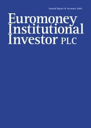Annual Report & Accounts 2002 - Euromoney Institutional Investor ...