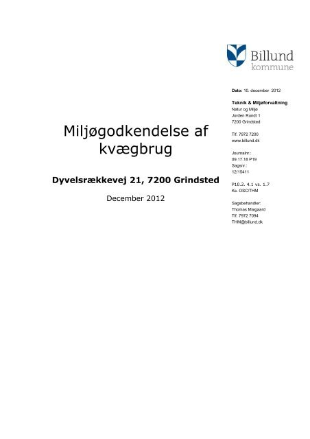 Miljøgodkendelse af husdyrproduktionen på ... - Billund Kommune