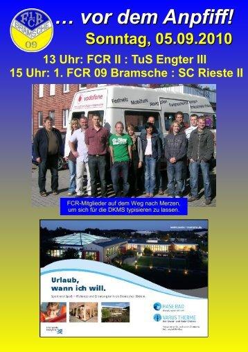 Sonntag, 05.09.2010 13 Uhr: FCR II : TuS Engter III 15 Uhr