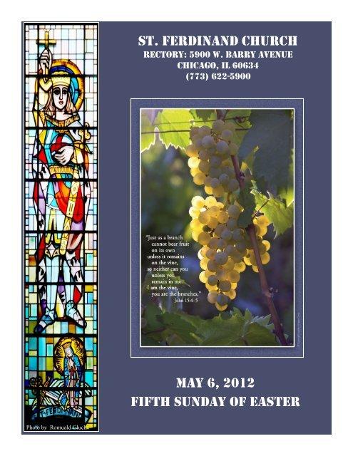st. ferdinand church may 6, 2012 fifth sunday of easter - Parafia św ...