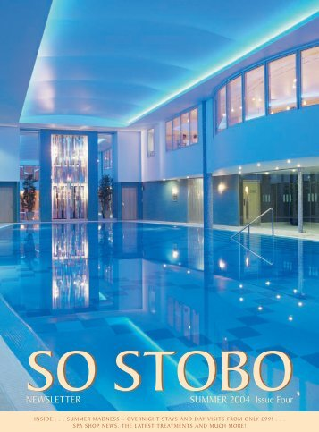 Stobo Newsletter Summer 04.indd - Stobo Castle Health Spa