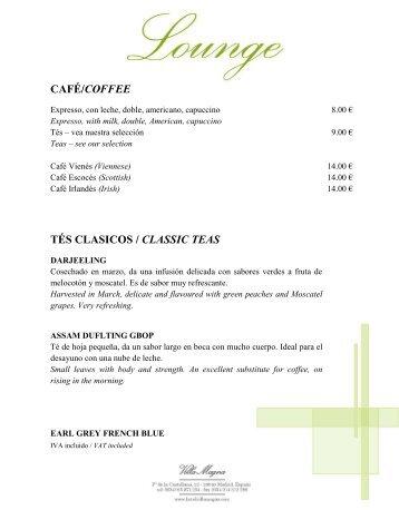 CAFÉ/COFFEE TÉS CLASICOS / CLASSIC TEAS - Hotel Villa Magna