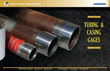 View the Tubing & Casing section of our catalog - Gagemaker