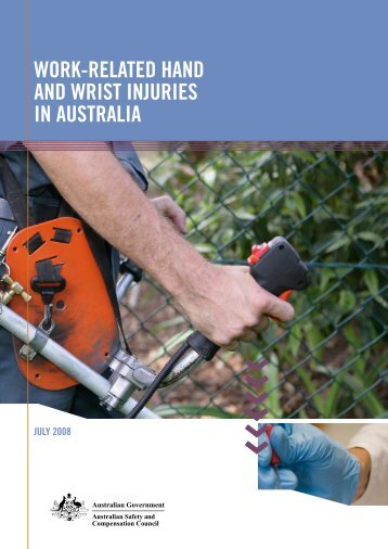 work-related hand and wrist injuries in australia - Safe Work Australia