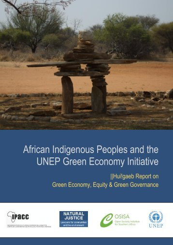 African Indigenous Peoples and the UNEP Green ... - Natural Justice