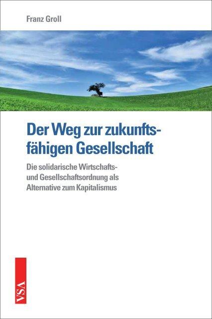 Der Weg zur zukunfts- fähigen Gesellschaft - VSA Verlag