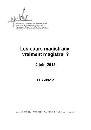 Les cours magistraux, vraiment magistral ? 2 juin 2012 FFA-09-12