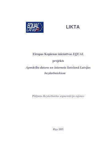 Pētījums Bezdarbnieku segmentācija rajonos - Latvija@Pasaule