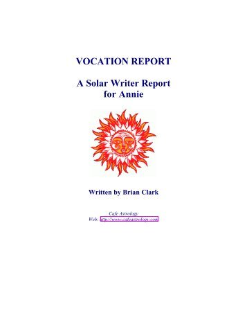 Solar Writer - Vocation Report - Cafe Astrology