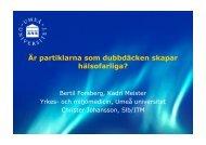 Är partiklarna som dubbdäcken skapar ... - Umeå universitet