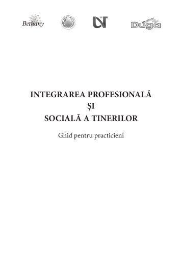 integrarea profesională şi socială a tinerilor - Fundatia Serviciilor ...