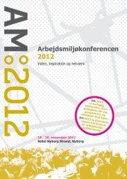 Arbejdsmiljøkonferencen 2012 - Arbejdsmiljørådgiverne