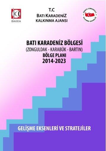 Gelişme Eksenleri ve Stratejiler - Batı Karadeniz Kalkınma Ajansı