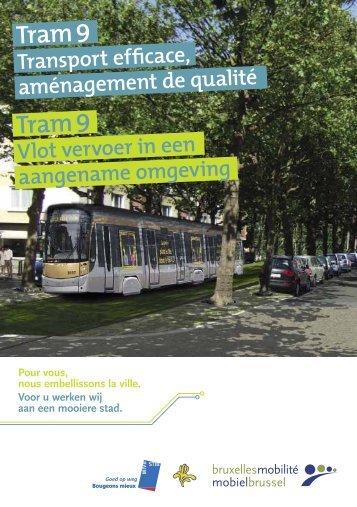 Tram 9 Tram 9 - Brussel Mobiliteit