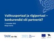 Valitsusportaal ja riigiportaal – konkurendid või partnerid?